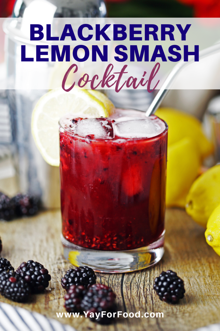 Looking for a sweet and tart fruity cocktail with the refreshing taste of citrus? Try this blackberry lemon smash recipe. Enjoy responsibly. #yayforfood #cocktails #drinkrecipes #alcoholicdrinks #blackberries #rum #easydrinks