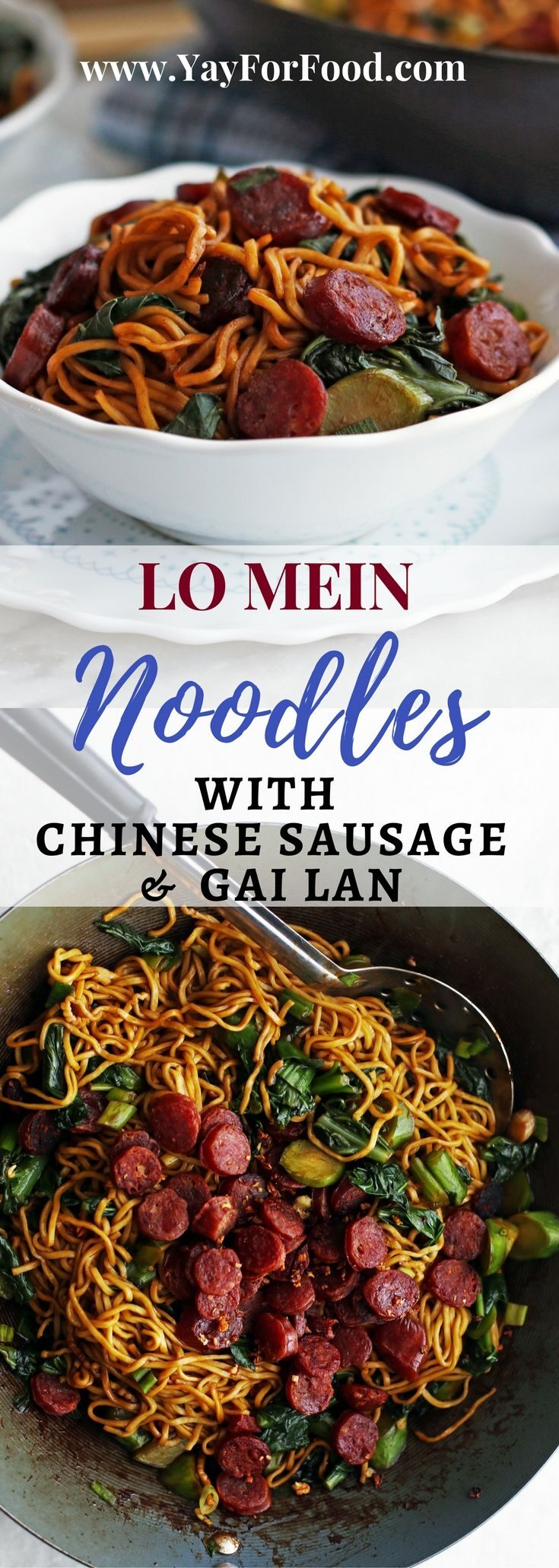 An easy and fast Chinese egg noodle dish loaded with sweet and salty lap cheong (Chinese sausages) and leafy green gai lan (Chinese broccoli).