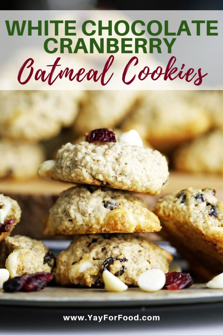 The perfect holiday treat awaits with these White Chocolate Cranberry Oatmeal Cookies. Delicious, chewy, easy to make, and wonderful to share. #yayforfood #cookies #dessert #oatmealcookies #christmascookies #holidaycookies #cookieexchange #baking #easydesserts #cookierecipes